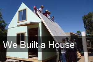 We Built a House
