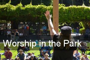 Worship In The Park!