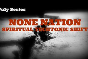 None Nation: Spiritual Tectonic Shift