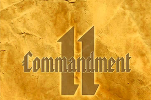 The 11th Commandment