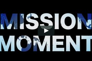 Mission Moment