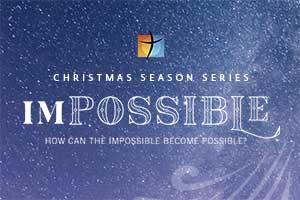 The IMPOSSIBLE miracle Christmas Series