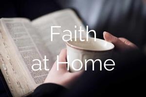 HOME-BASED FAITH
